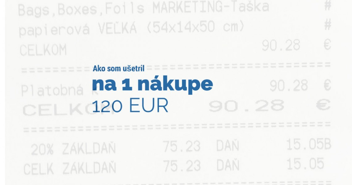 Ako som ušetril na jednom nákupe 120 EUR
